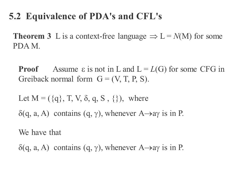 5.2 Equivalence of PDA s and CFL s