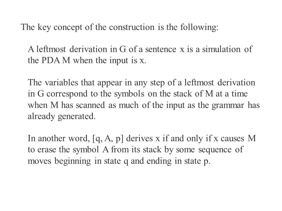 The key concept of the construction is the following: