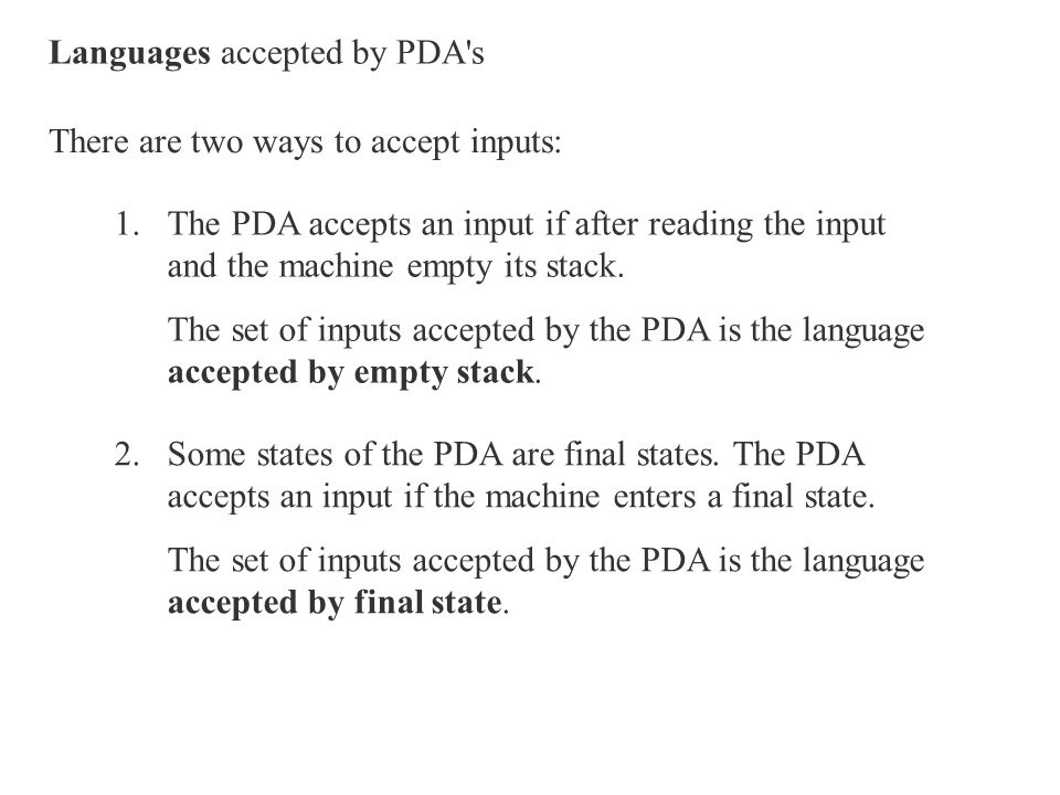 Languages accepted by PDA s