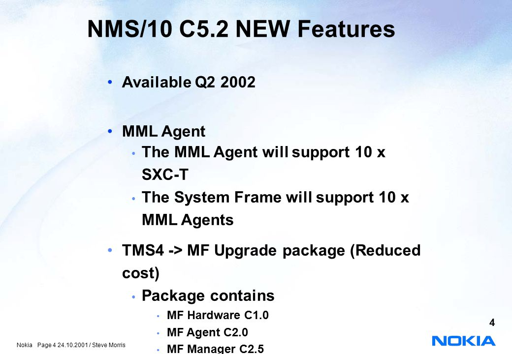 NMS/10 C5.2 NEW Features Available Q2 2002 MML Agent