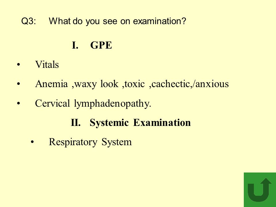 Q3: What do you see on examination