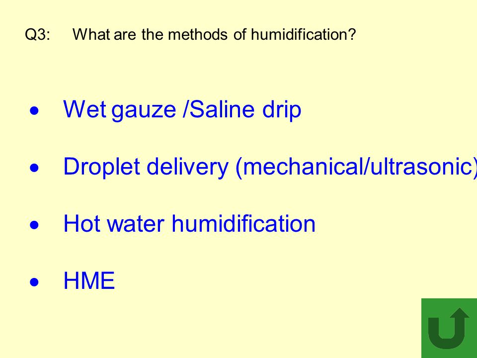 Q3: What are the methods of humidification