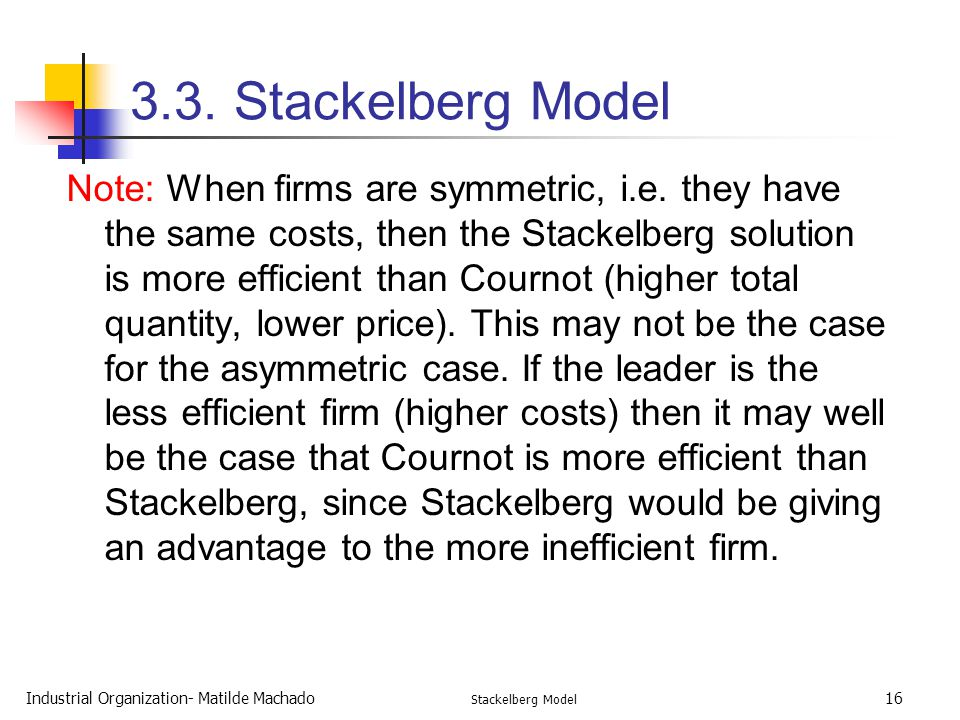 3.3. Stackelberg Model
