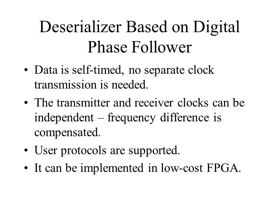 Deserializer Based on Digital Phase Follower
