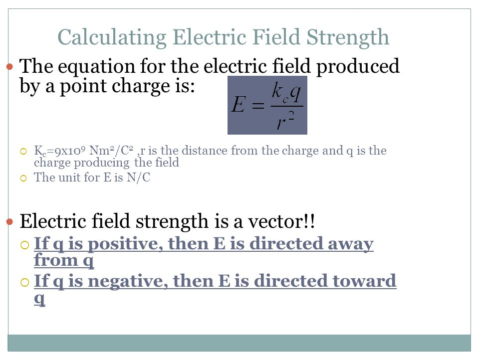 Calculating Electric Field Strength