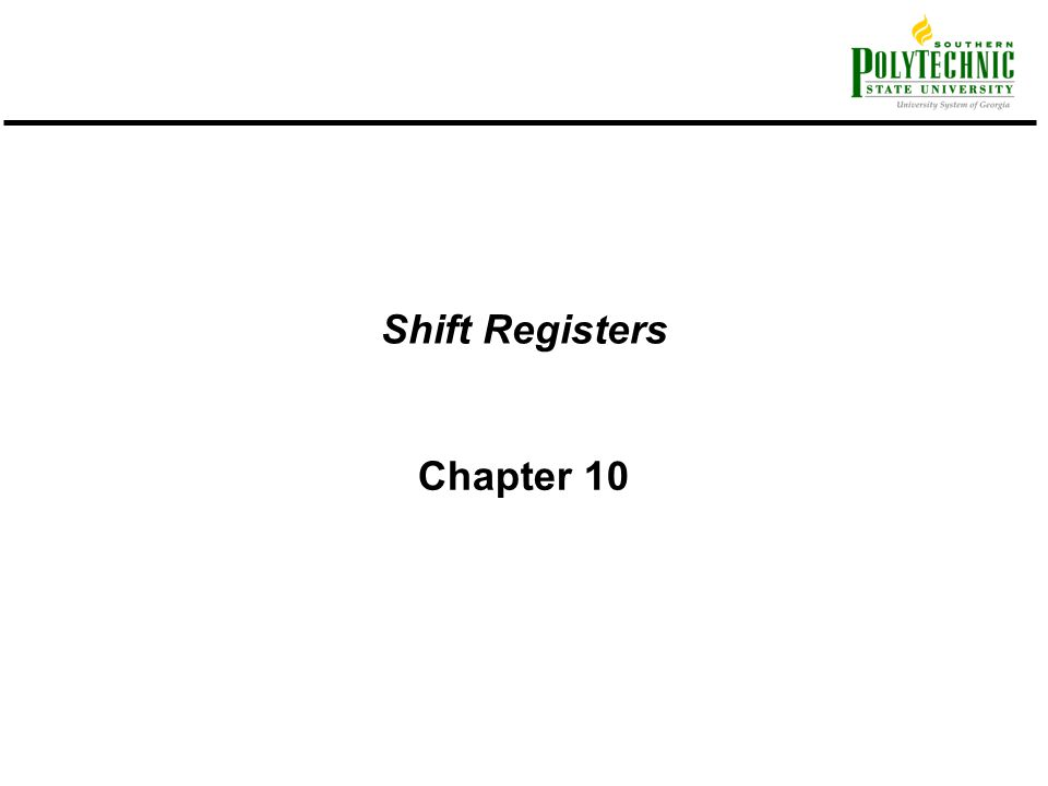 Shift Registers Chapter 10