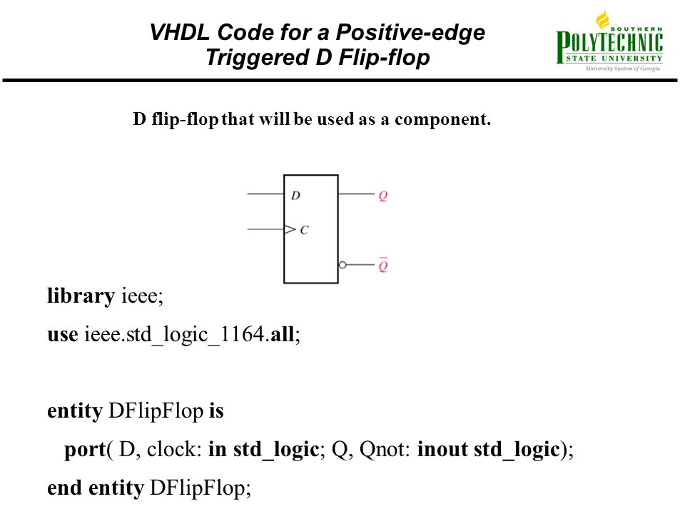 VHDL Code for a Positive-edge Triggered D Flip-flop
