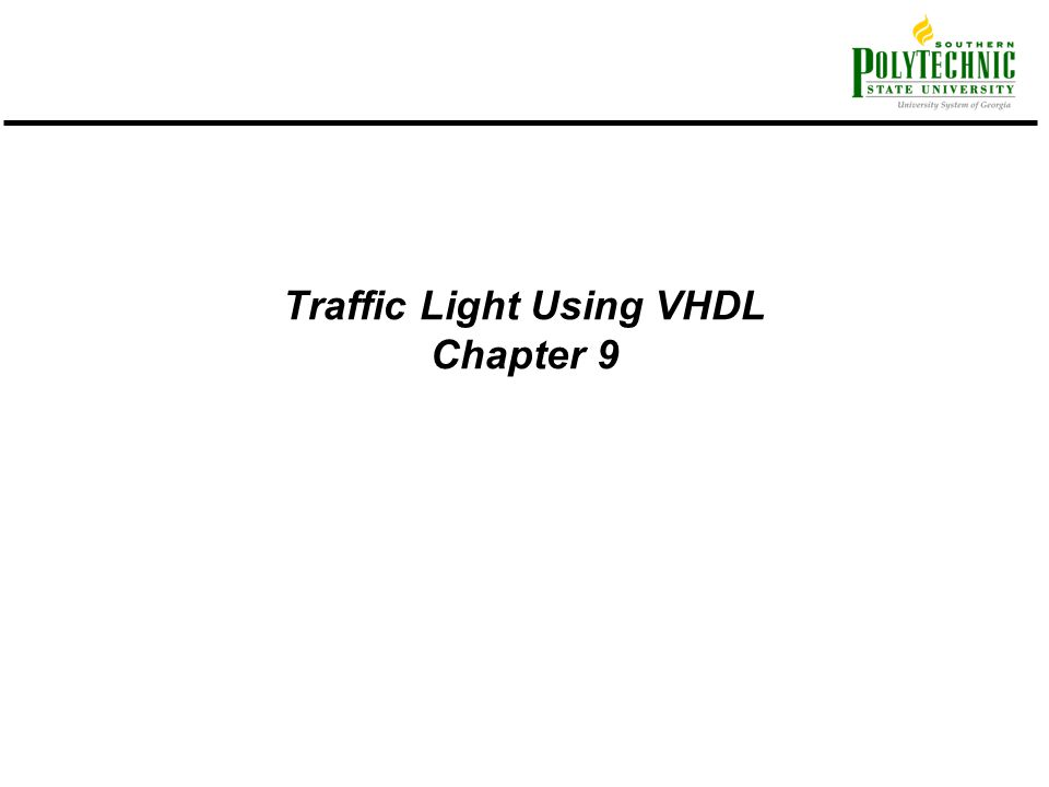 Traffic Light Using VHDL Chapter 9