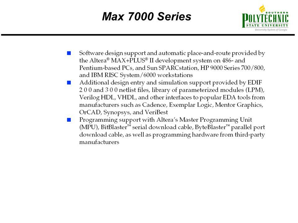 Max 7000 Series