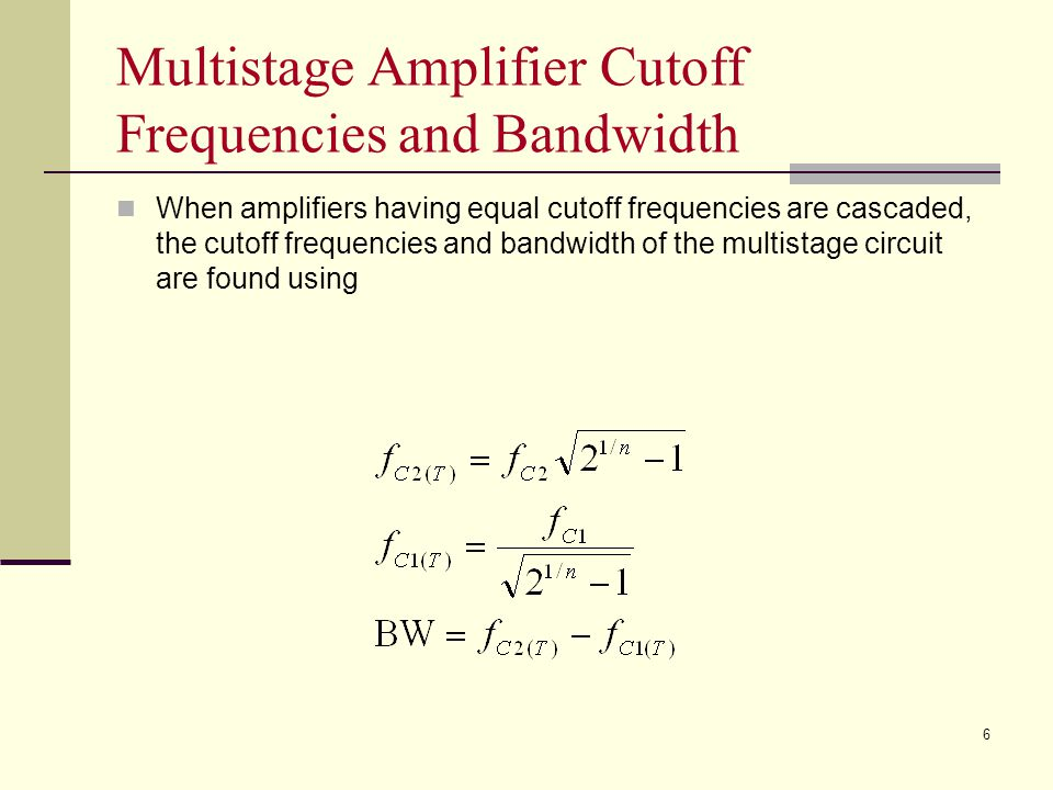 Multistage Amplifier Cutoff Frequencies and Bandwidth
