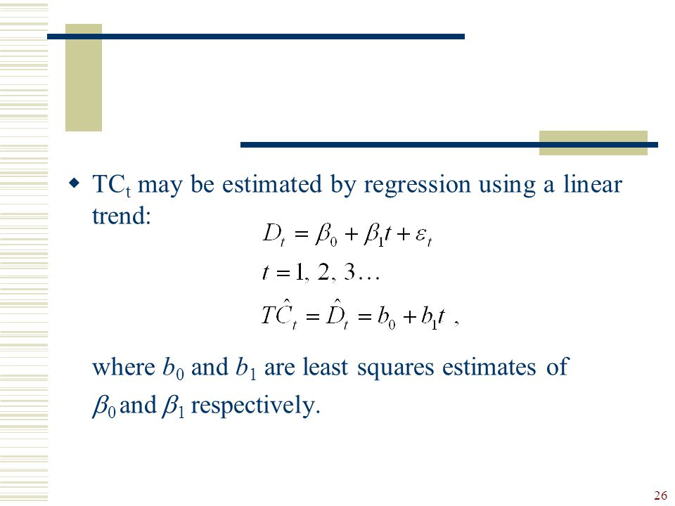TCt may be estimated by regression using a linear trend: