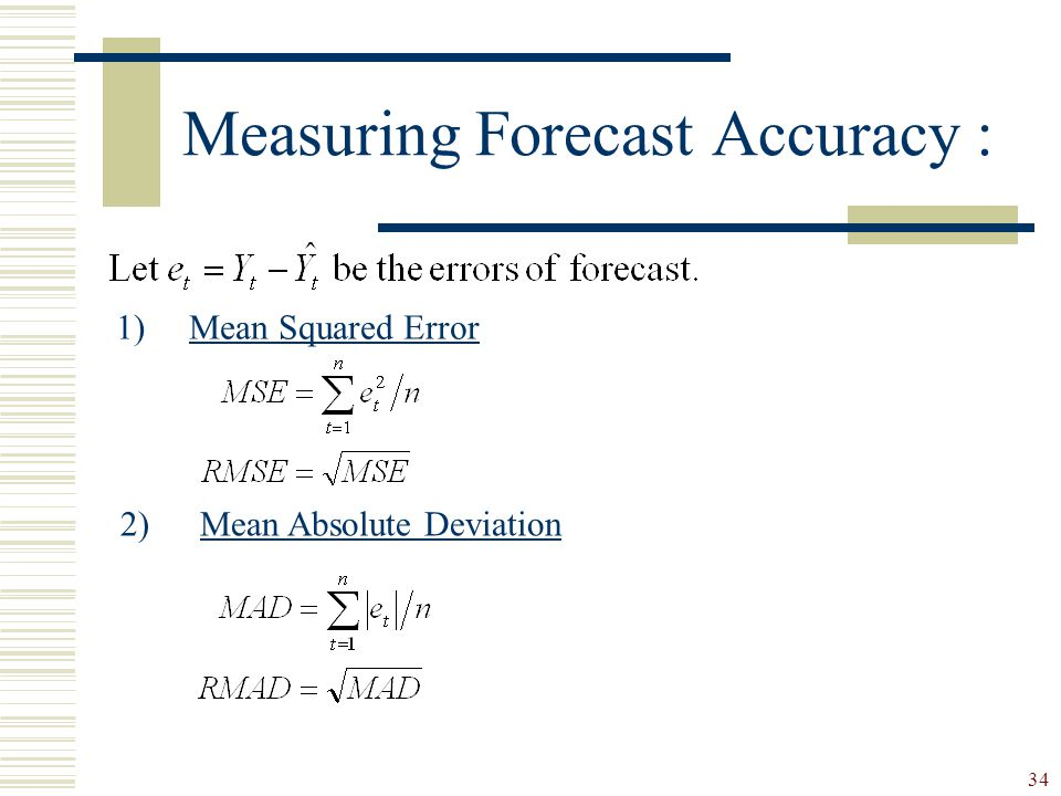 Measuring Forecast Accuracy :