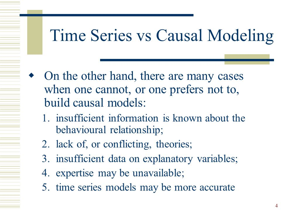 Time Series vs Causal Modeling