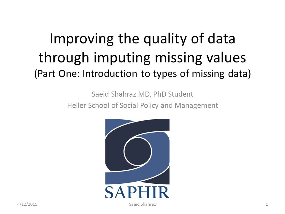 Improving the quality of data through imputing missing values (Part One: Introduction to types of missing data)