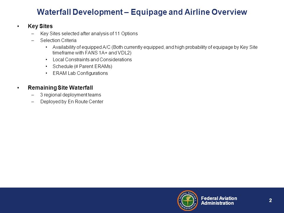 Waterfall Development – Equipage and Airline Overview