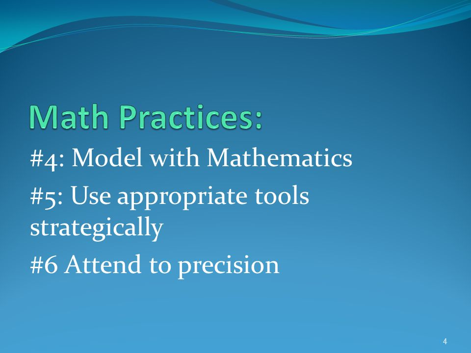 Math Practices: #4: Model with Mathematics