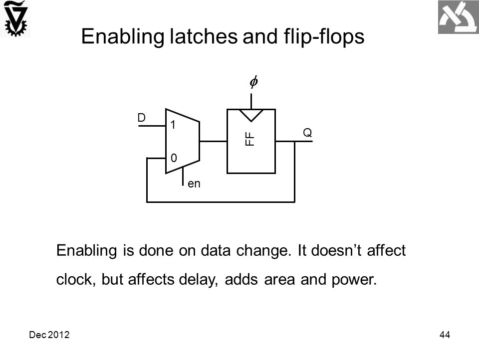 Enabling latches and flip-flops