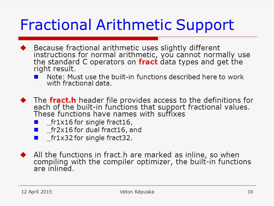 Fractional Arithmetic Support
