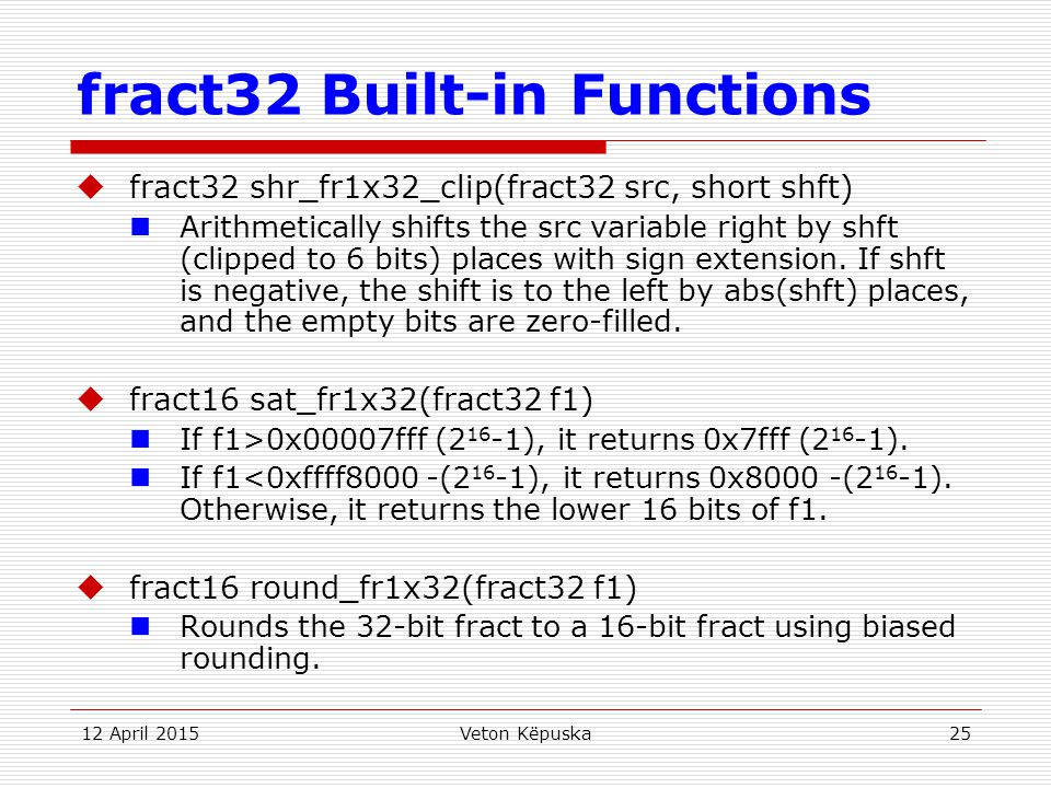 fract32 Built-in Functions