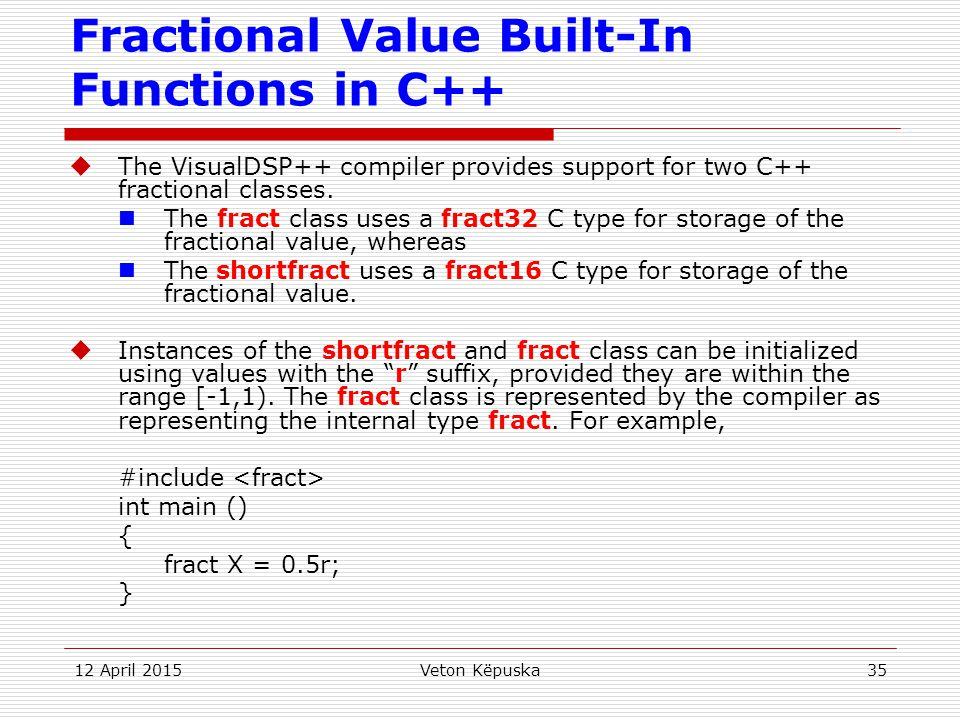 Fractional Value Built-In Functions in C++