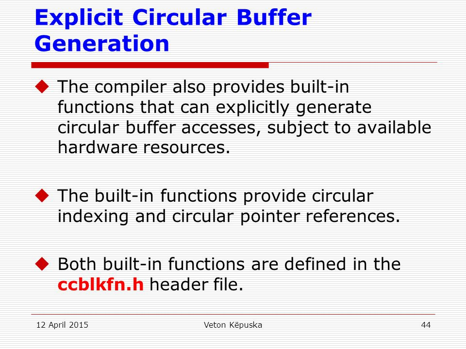 Explicit Circular Buffer Generation
