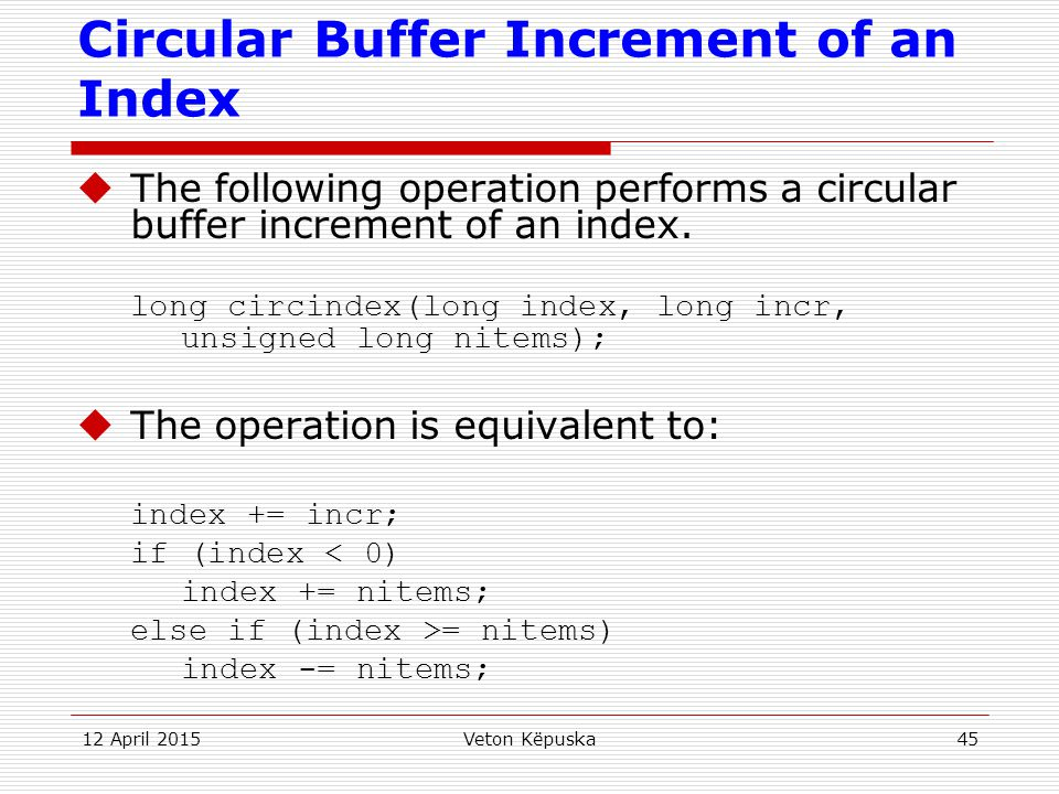 Circular Buffer Increment of an Index