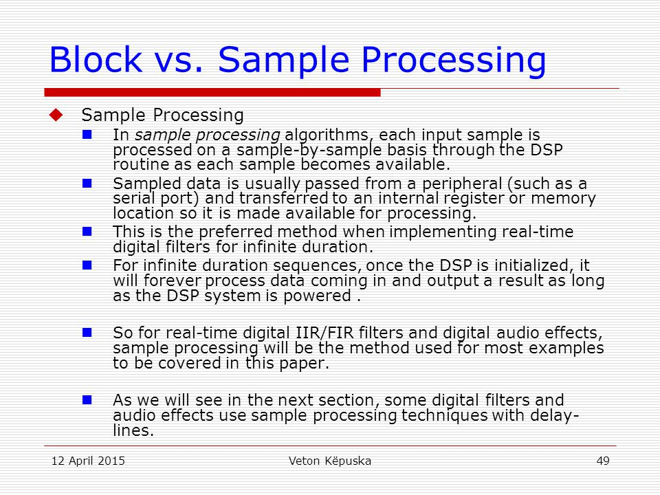 Block vs. Sample Processing