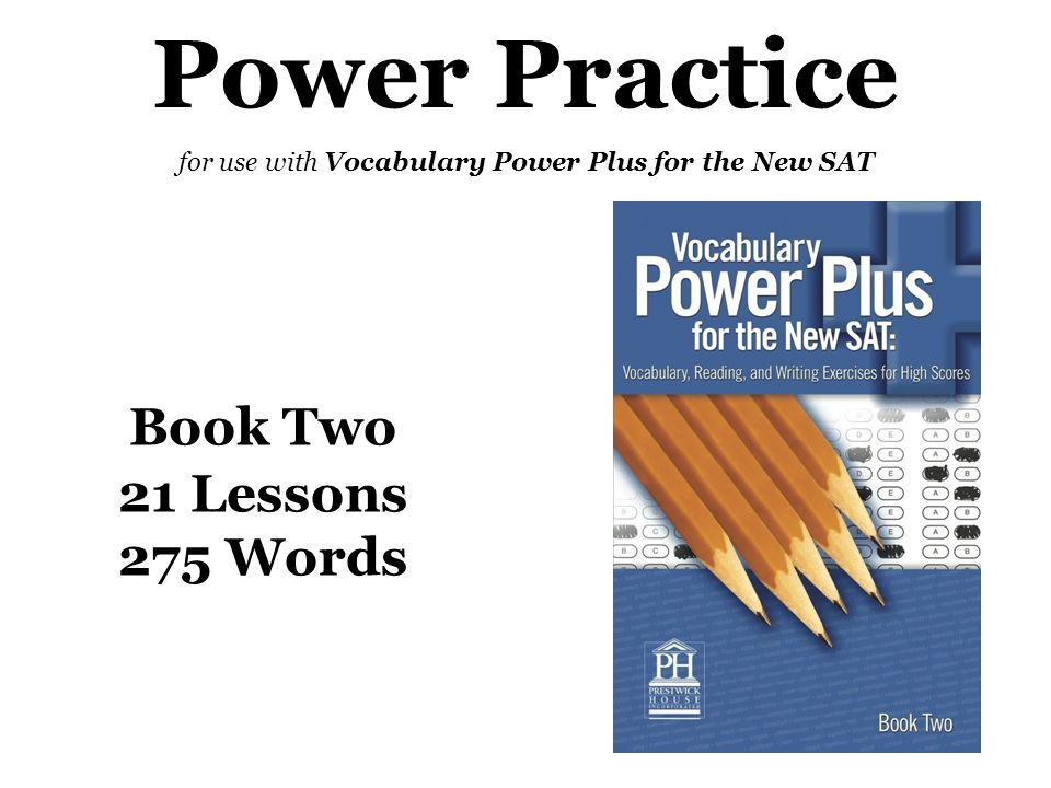 for use with Vocabulary Power Plus for the New SAT