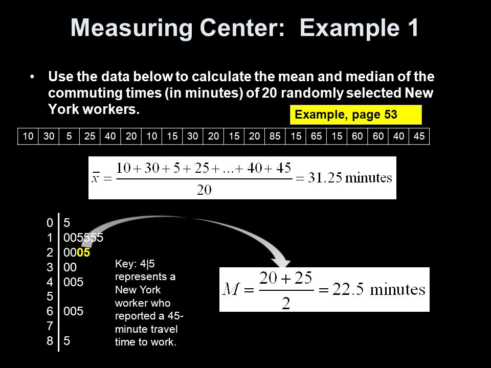 Measuring Center: Example 1