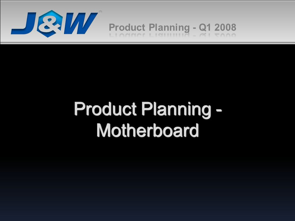 Product Planning - Motherboard