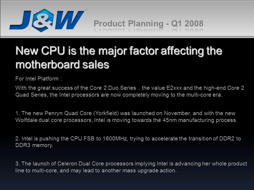 New CPU is the major factor affecting the motherboard sales