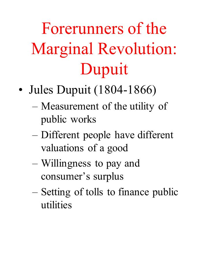 Forerunners of the Marginal Revolution: Dupuit