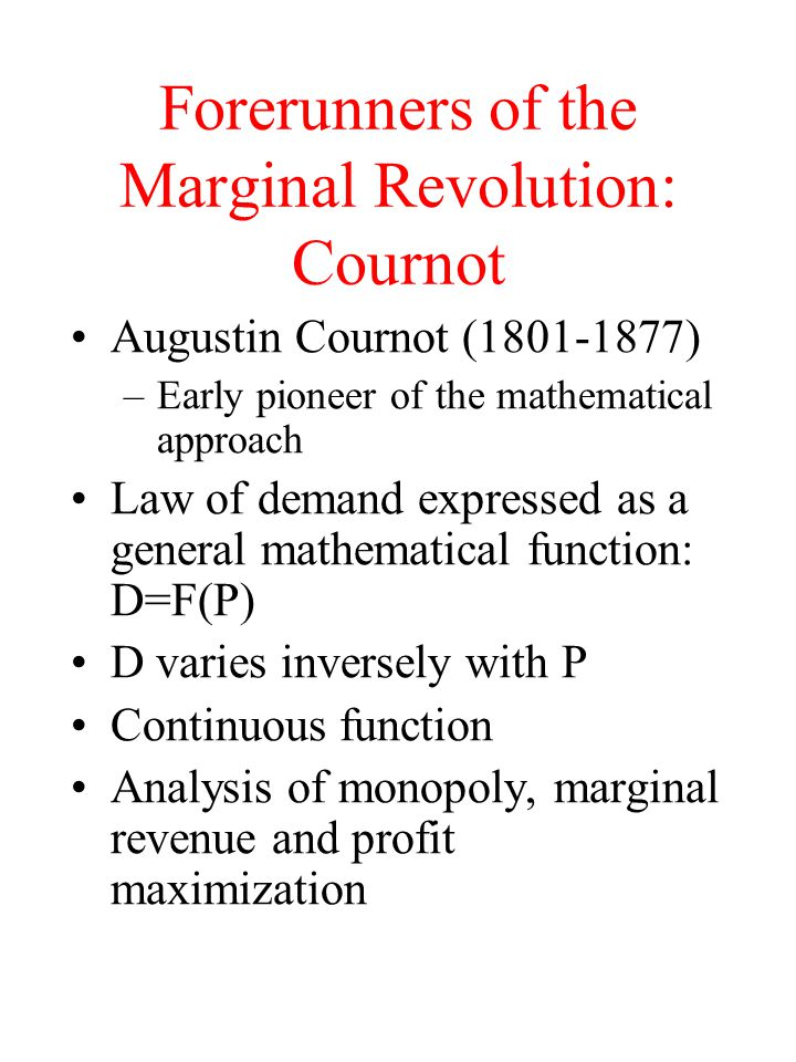 Forerunners of the Marginal Revolution: Cournot