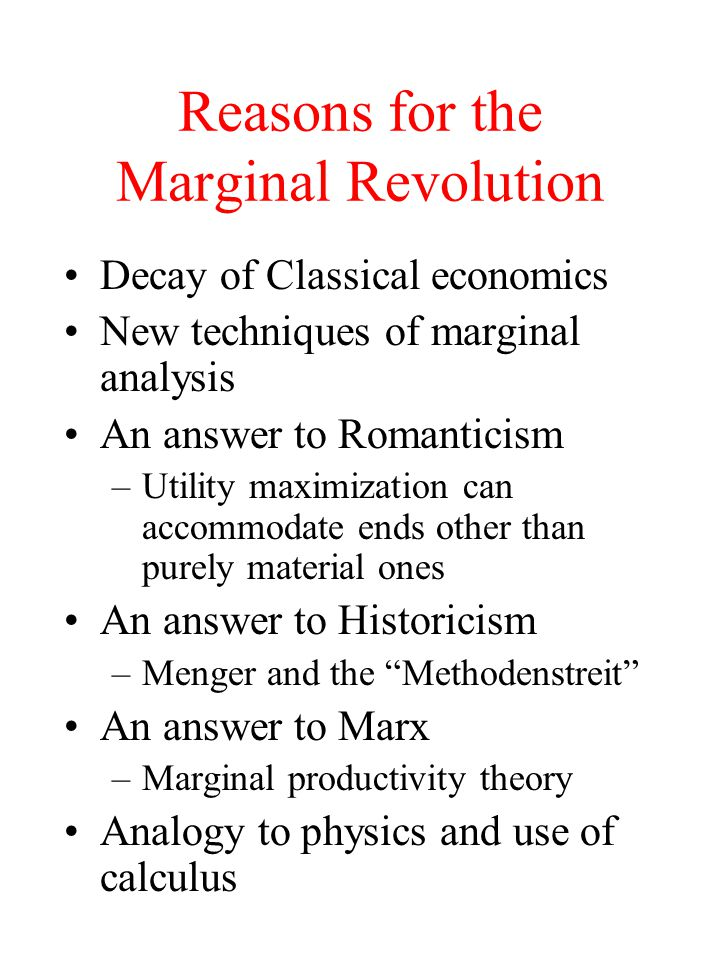 Reasons for the Marginal Revolution