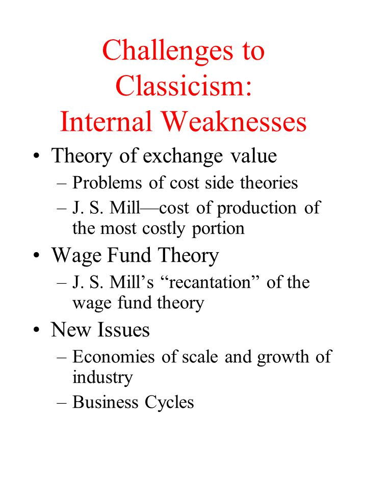 Challenges to Classicism: Internal Weaknesses