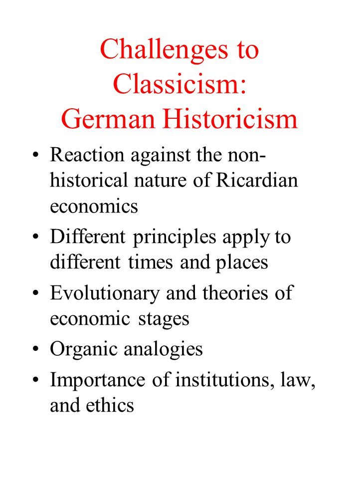 Challenges to Classicism: German Historicism