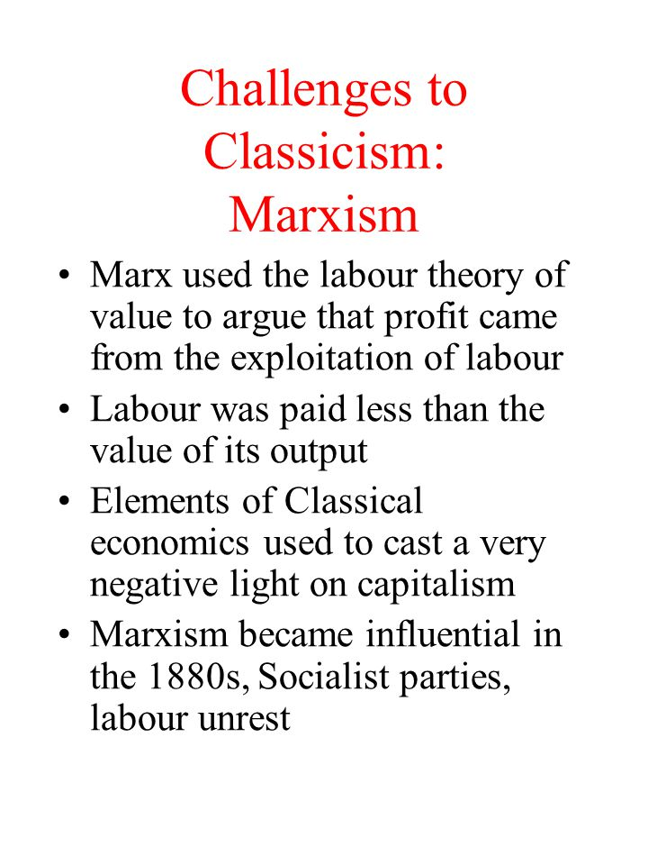 Challenges to Classicism: Marxism