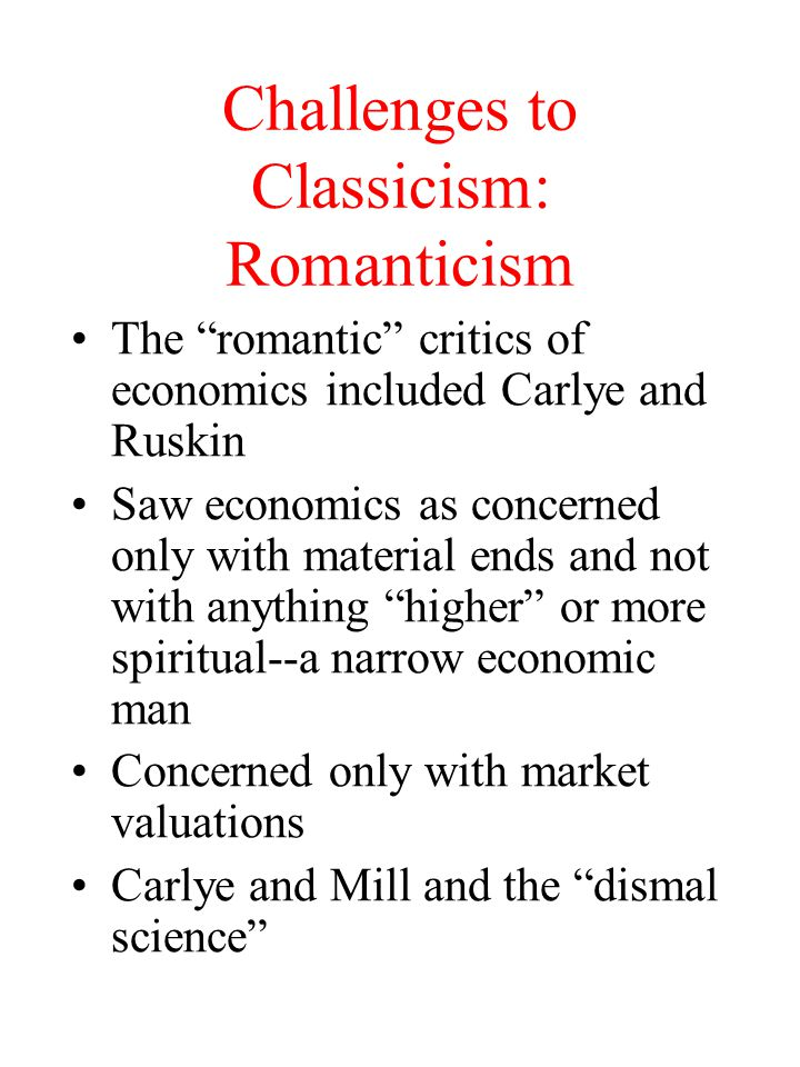 Challenges to Classicism: Romanticism