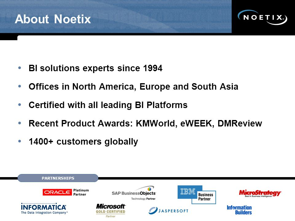 About Noetix BI solutions experts since 1994