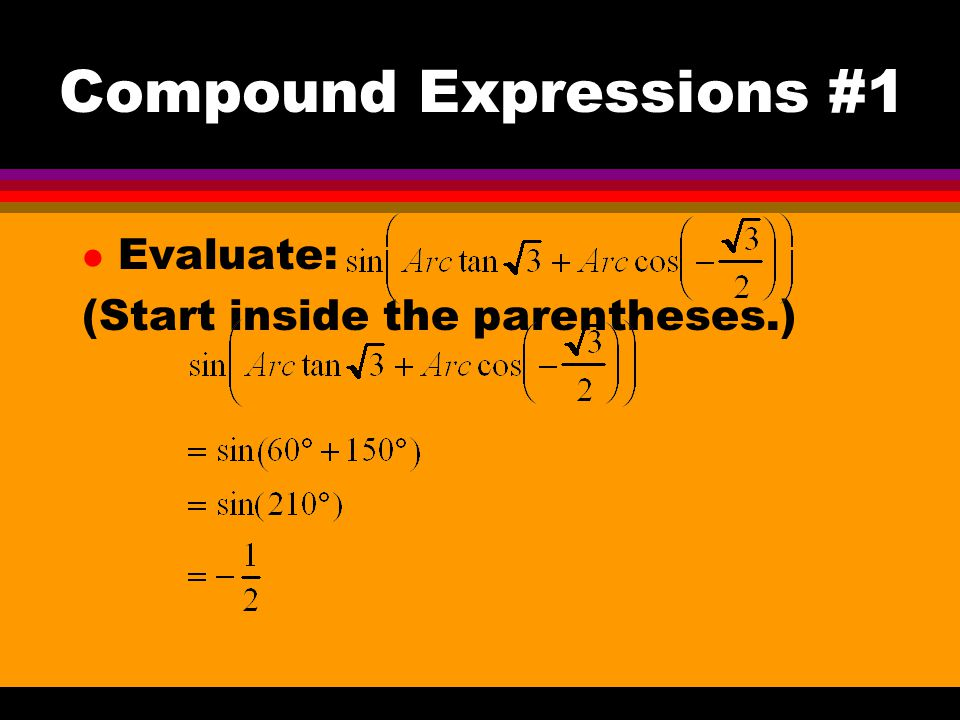 Compound Expressions #1
