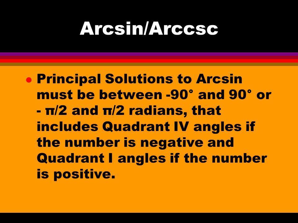 Arcsin/Arccsc