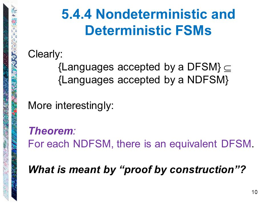 5.4.4 Nondeterministic and Deterministic FSMs
