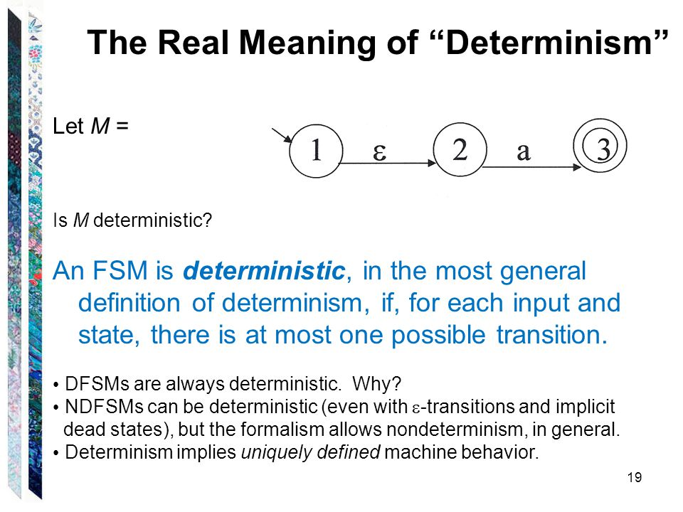 The Real Meaning of Determinism