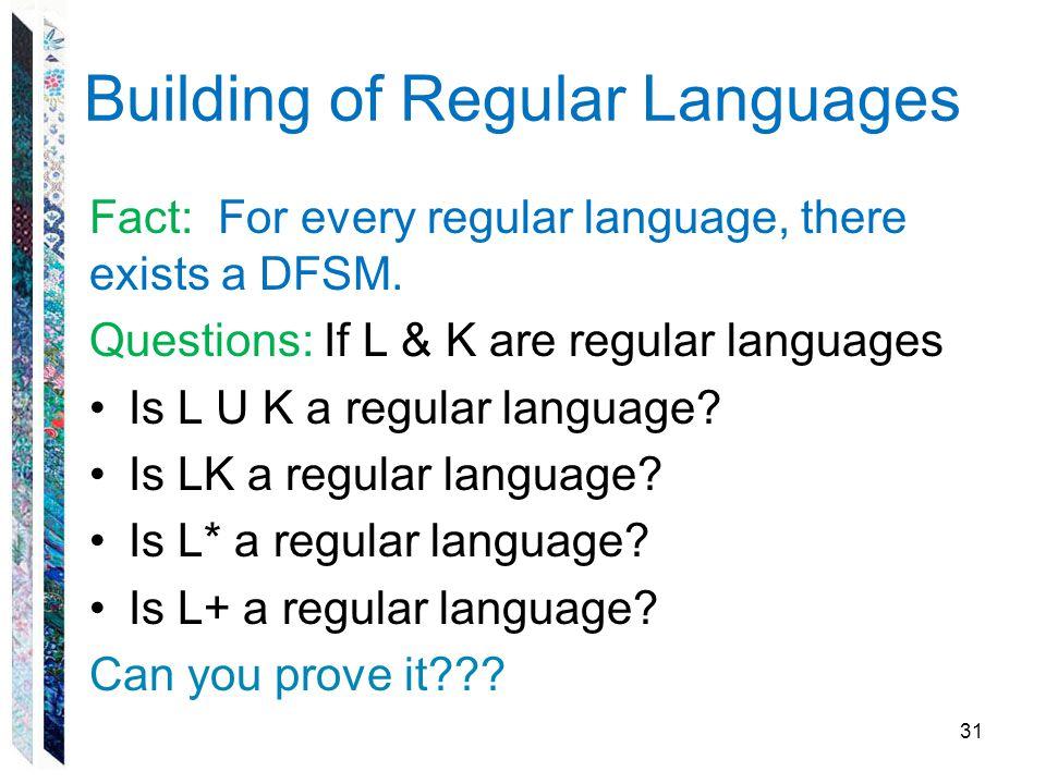 Building of Regular Languages