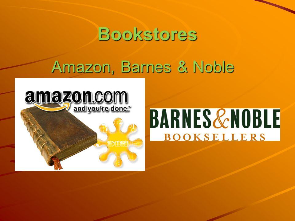 Bookstores Amazon, Barnes & Noble