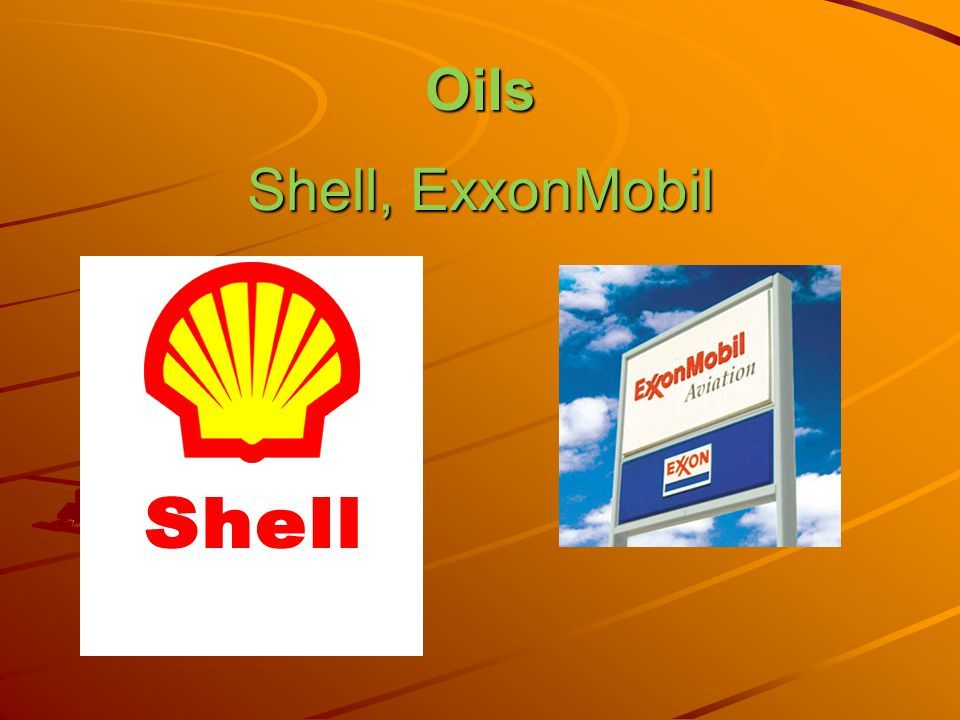 Oils Shell, ExxonMobil
