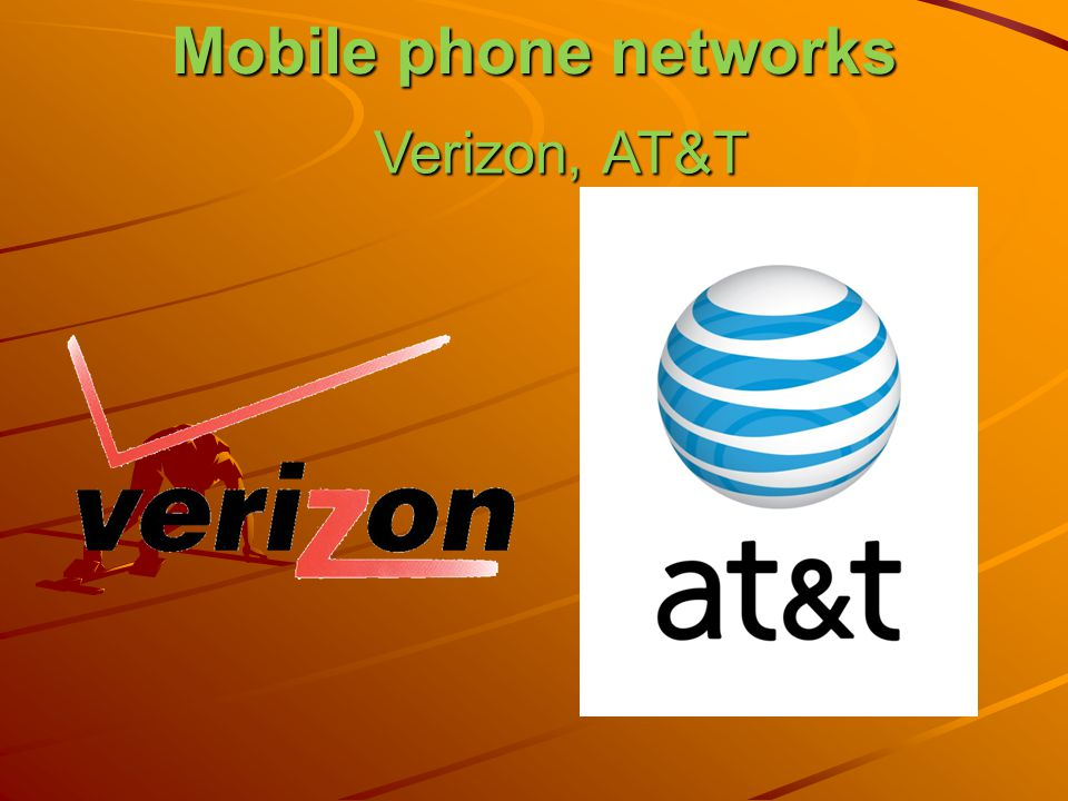 Mobile phone networks Verizon, AT&T