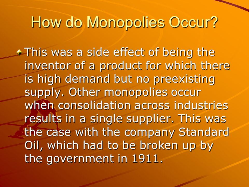 How do Monopolies Occur