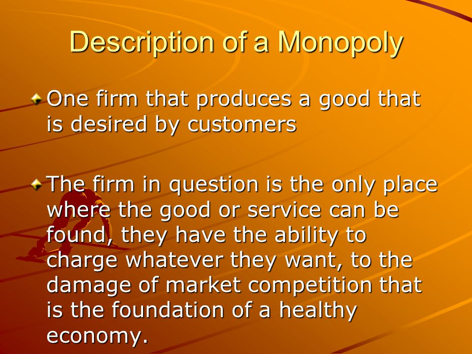 Description of a Monopoly