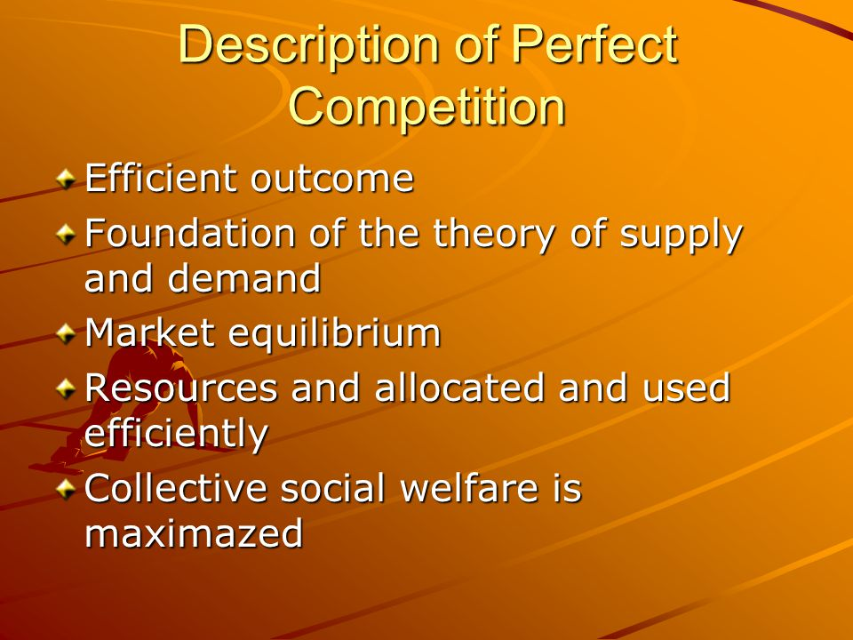 Description of Perfect Competition